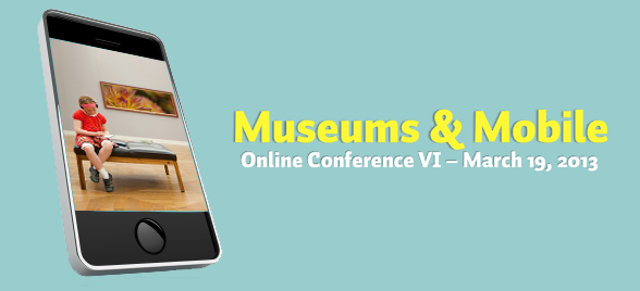 Top 6 Lessons from the 6th Museums & Mobile Conference